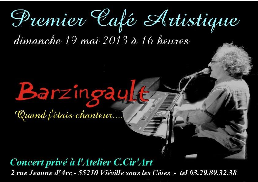 1° Café Artistique - Concert privé dans CCir'Art Café concert-barzingault